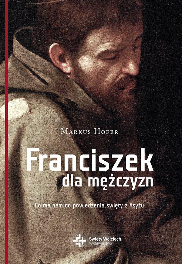 Franciszek dla mężczyzn - Ebook (Książka na Kindle) do pobrania w formacie MOBI