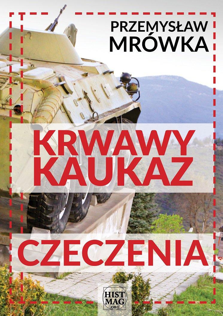 Krwawy Kaukaz: Czeczenia - Ebook (Książka EPUB) do pobrania w formacie EPUB