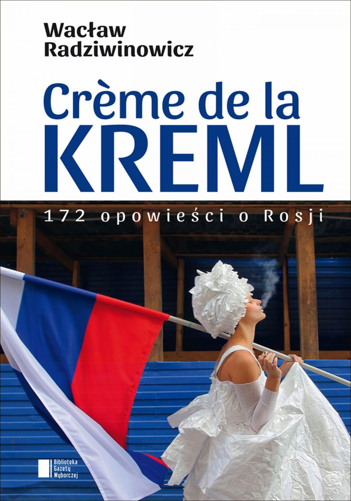 Creme de la Kreml - Ebook (Książka EPUB) do pobrania w formacie EPUB