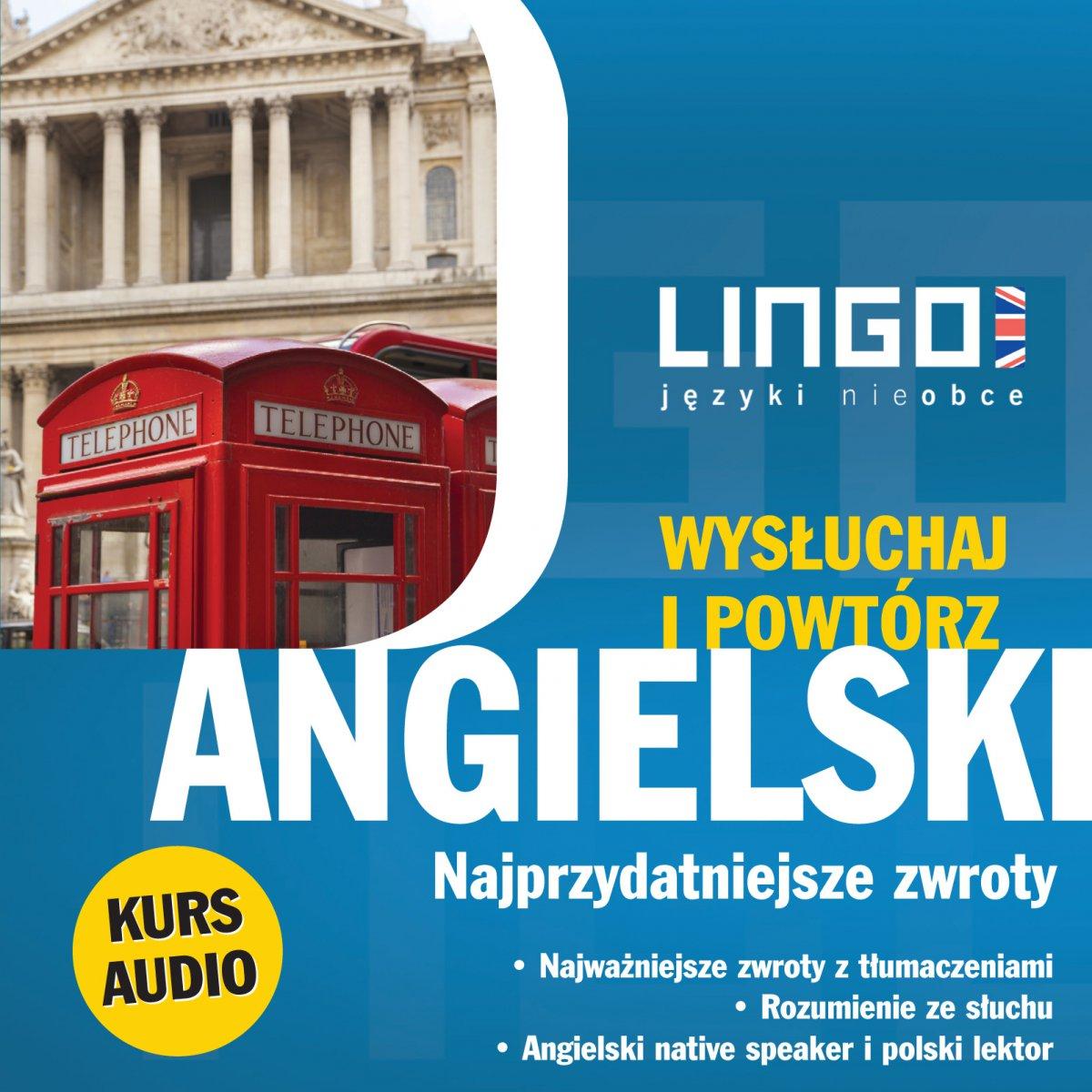 Angielski. Najprzydatniejsze zwroty. Wysłuchaj i powtórz - Audiobook (Książka audio MP3) do pobrania w całości w archiwum ZIP