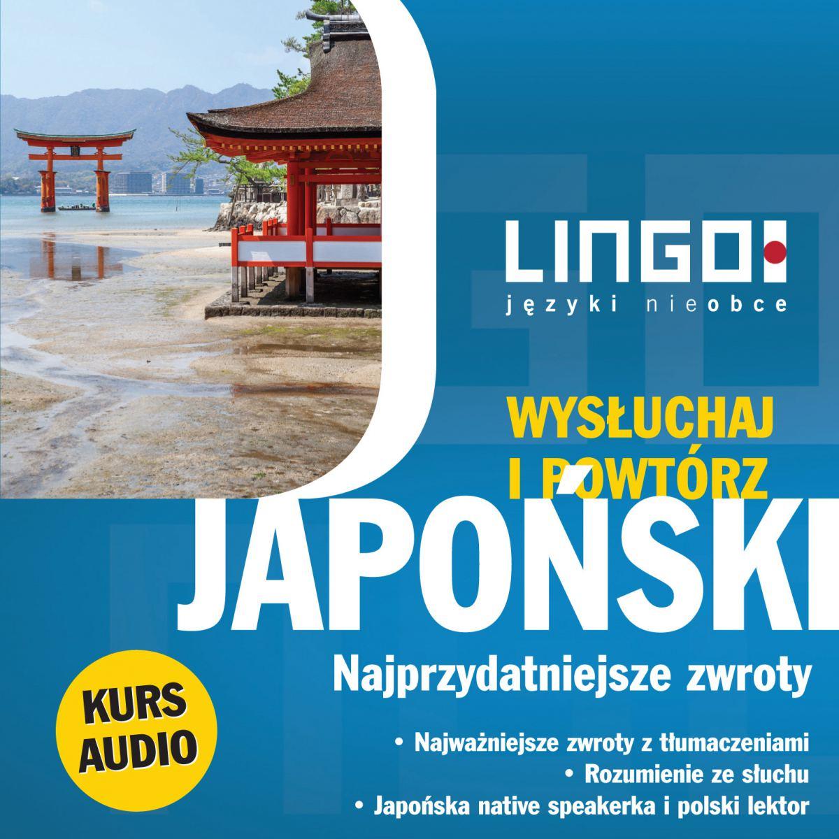 Japoński. Najprzydatniejsze zwroty. Wysłuchaj i powtórz - Audiobook (Książka audio MP3) do pobrania w całości w archiwum ZIP