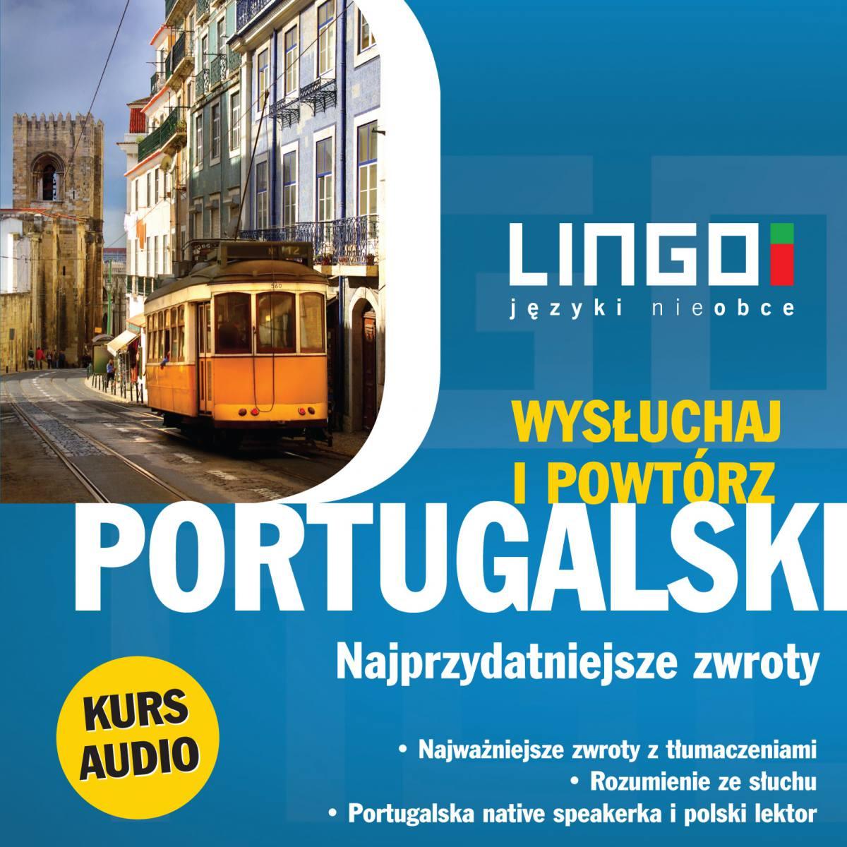 Portugalski. Najprzydatniejsze zwroty. Wysłuchaj i powtórz - Audiobook (Książka audio MP3) do pobrania w całości w archiwum ZIP