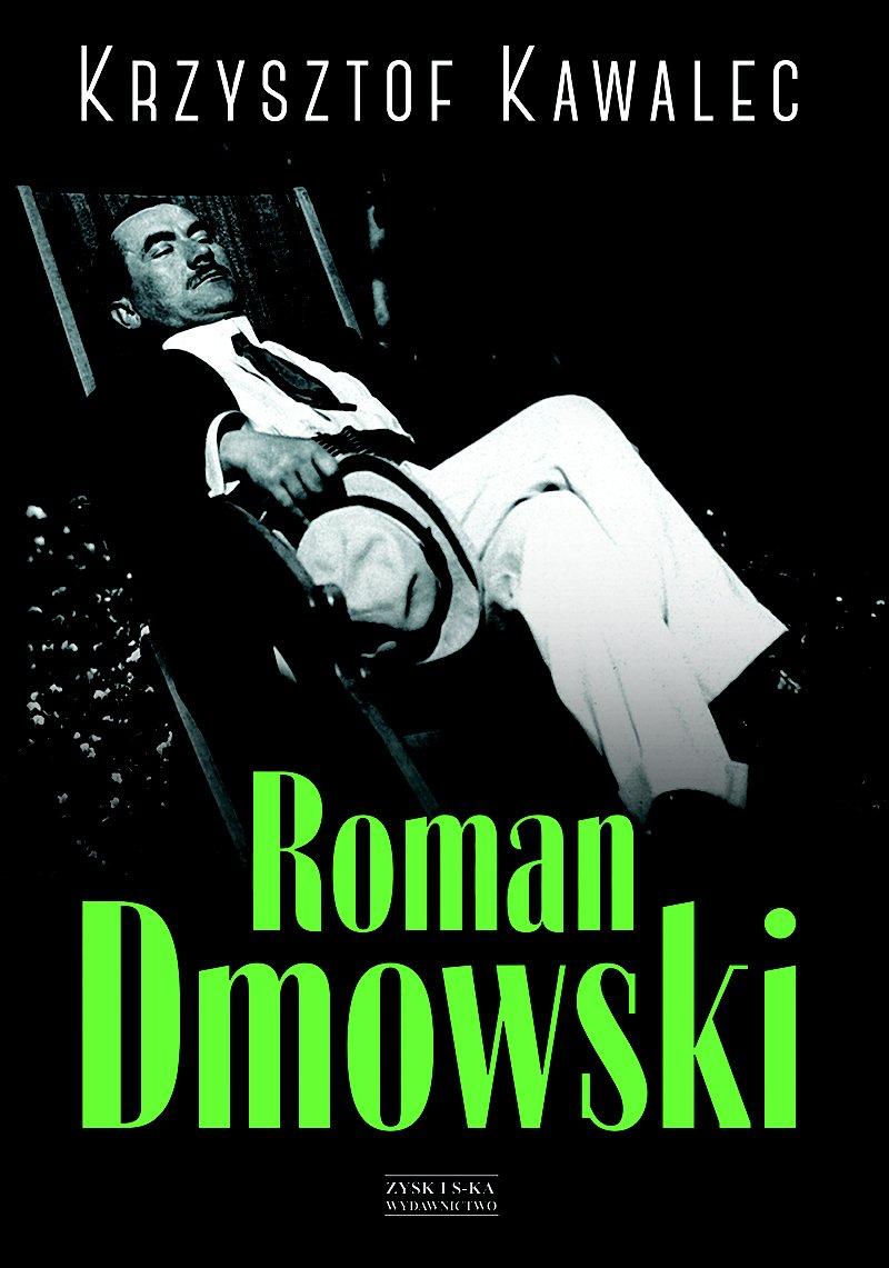 Roman Dmowski. Biografia - Ebook (Książka na Kindle) do pobrania w formacie MOBI