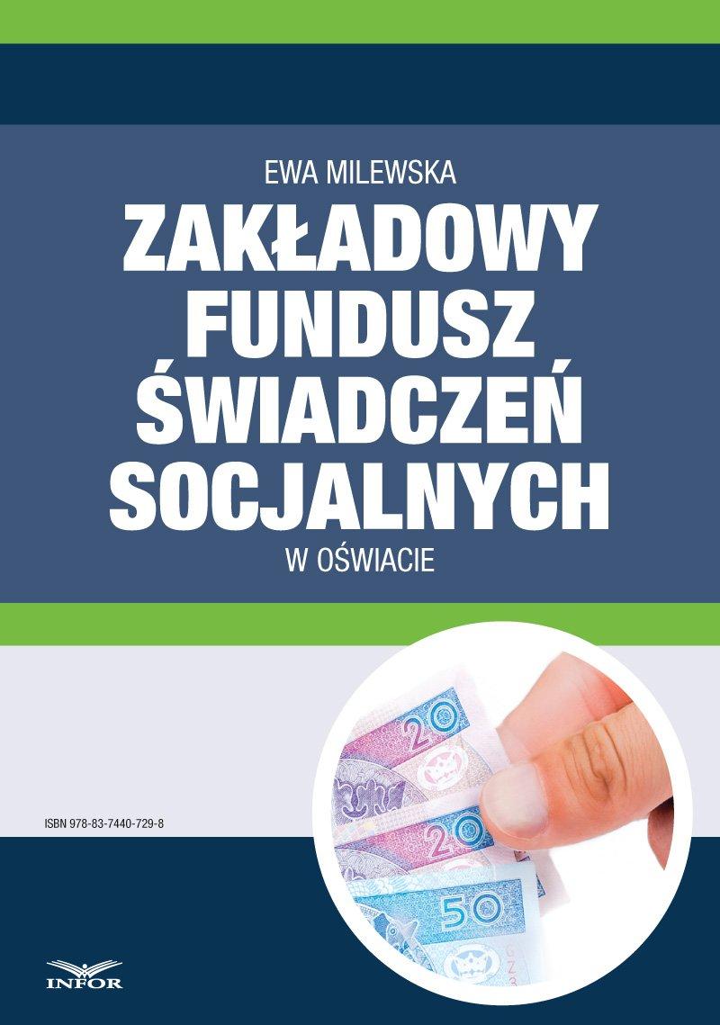Zakładowy fundusz świadczeń socjalnych w oświacie - Ebook (Książka PDF) do pobrania w formacie PDF
