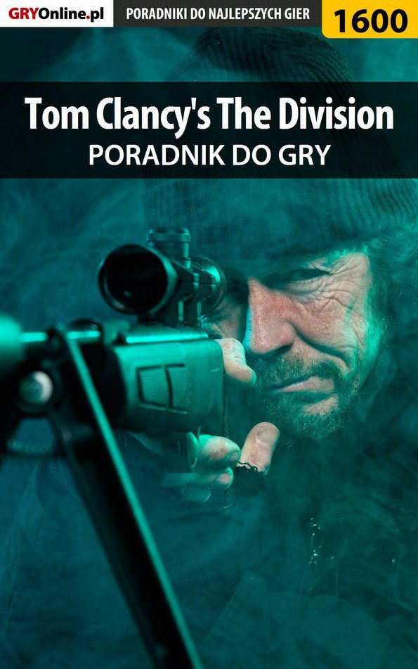 Tom Clancy's The Division - poradnik do gry - Ebook (Książka PDF) do pobrania w formacie PDF