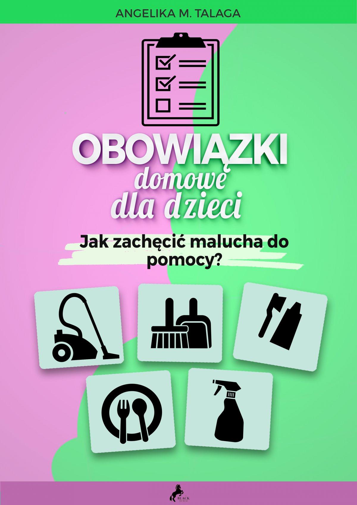 Obowiązki domowe dla dzieci. Jak zachęcić malucha do pomocy? - Audiobook (Książka audio MP3) do pobrania w całości w archiwum ZIP