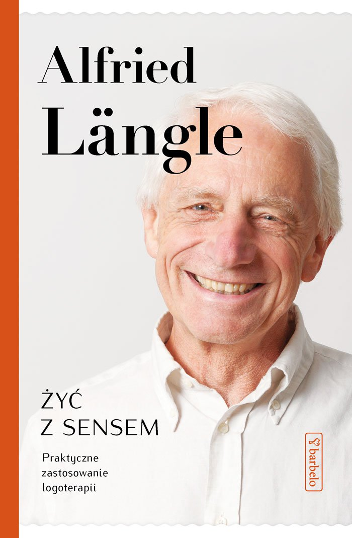 Żyć z sensem. Praktyczne zastosowanie logoterapii - Ebook (Książka EPUB) do pobrania w formacie EPUB