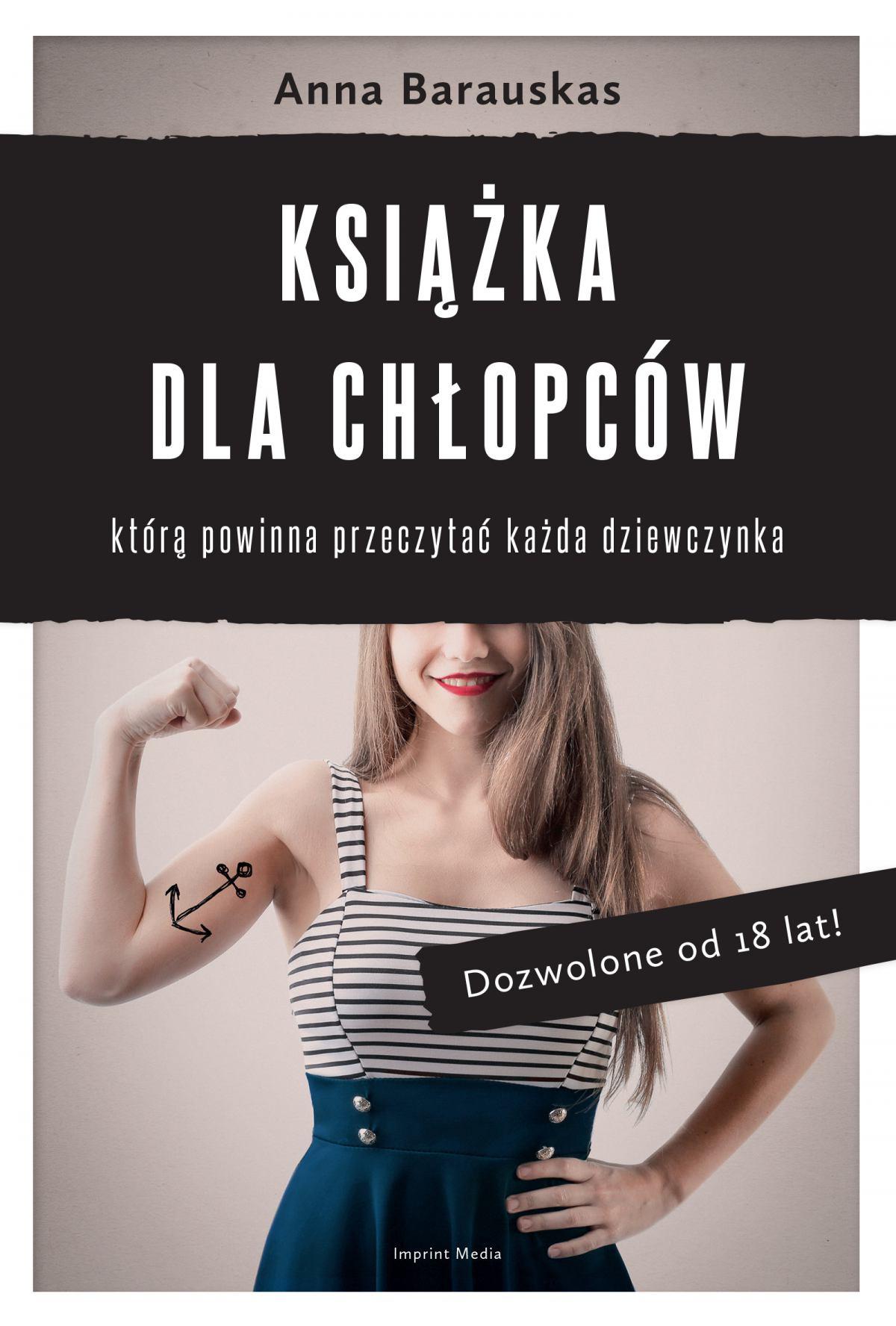 Książka dla chłopców, którą powinna przeczytać każda dziewczynka - Ebook (Książka EPUB) do pobrania w formacie EPUB
