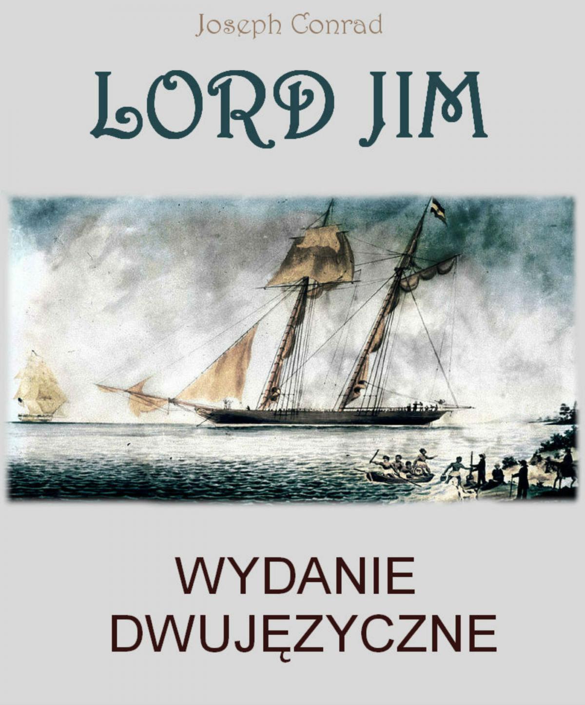 Lord Jim. Wydanie dwujęzyczne angielsko-polskie - Ebook (Książka PDF) do pobrania w formacie PDF