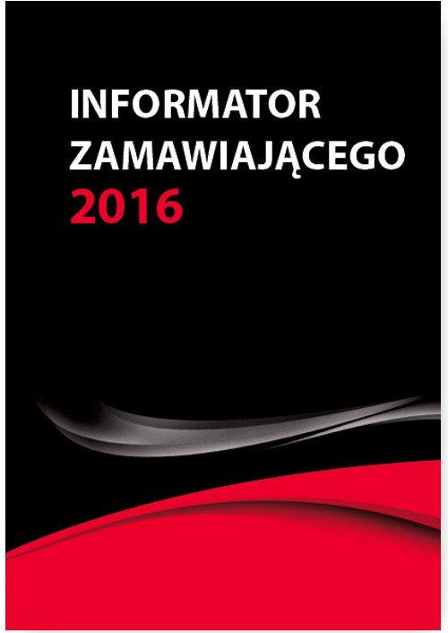 Informator zamawiającego – nowe wskaźniki od 1 stycznia 2016 - Ebook (Książka PDF) do pobrania w formacie PDF
