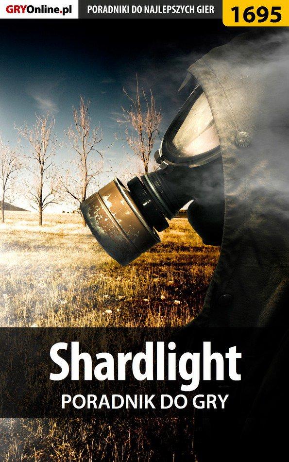 Shardlight - poradnik do gry - Ebook (Książka EPUB) do pobrania w formacie EPUB