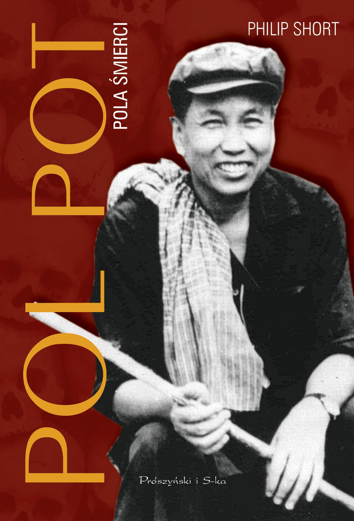 Pol Pot. - Philip Short