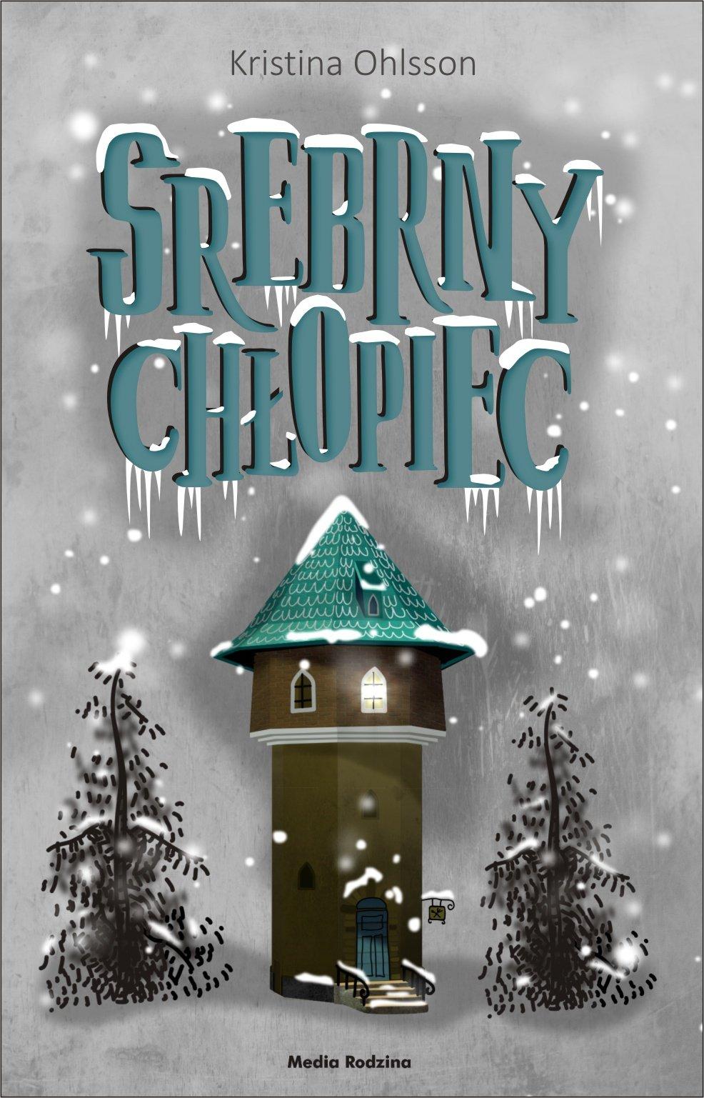 Srebrny Chłopiec - Ebook (Książka na Kindle) do pobrania w formacie MOBI