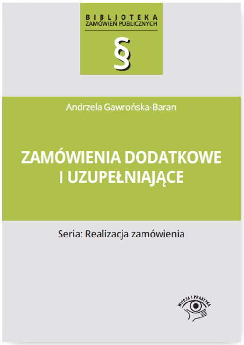 Zamówienia dodatkowe i uzupełniające - Ebook (Książka PDF) do pobrania w formacie PDF