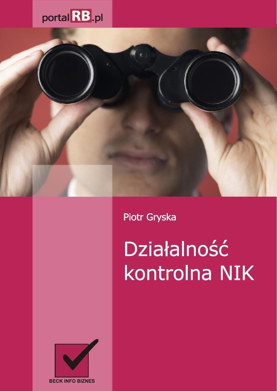 Działalność kontrolna NIK - Ebook (Książka PDF) do pobrania w formacie PDF