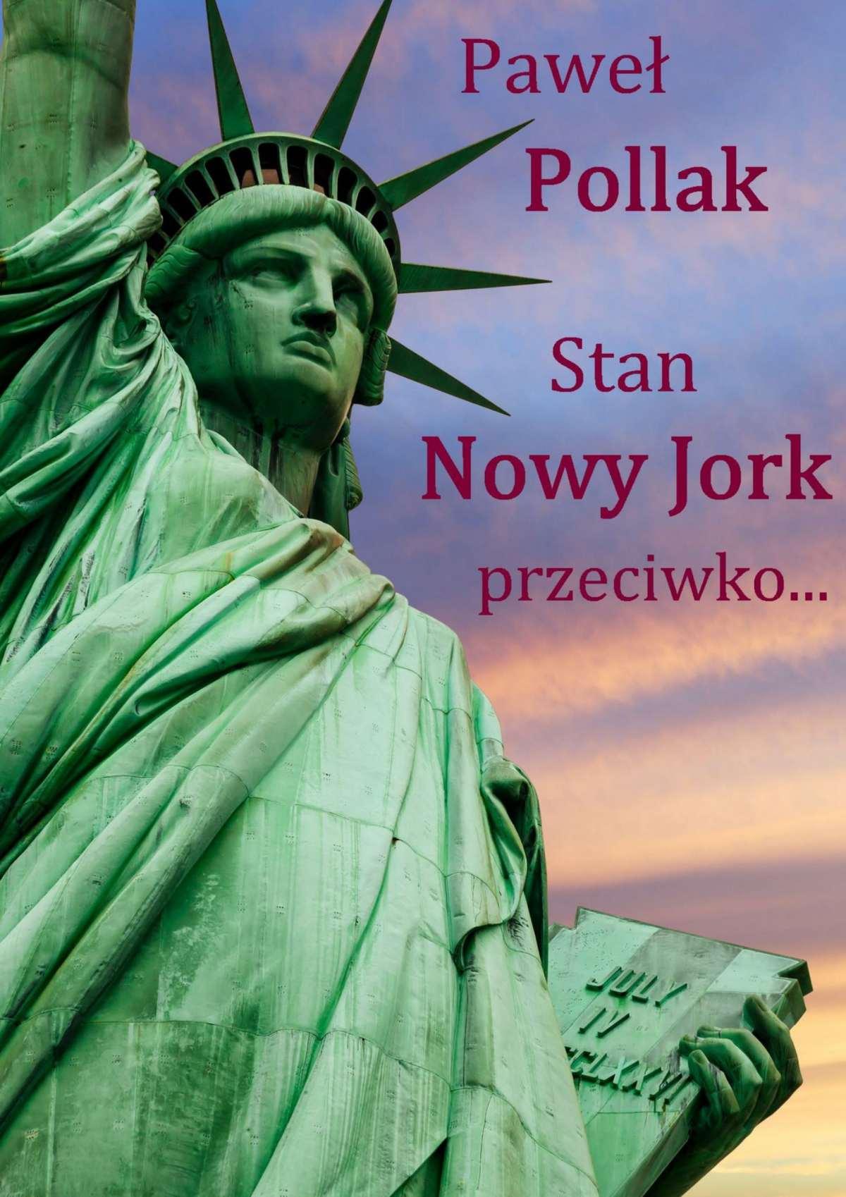 Stan Nowy Jork przeciwko... - Ebook (Książka EPUB) do pobrania w formacie EPUB