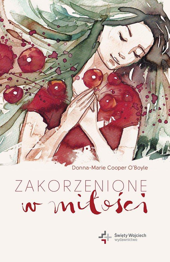 Zakorzenione w miłości - Ebook (Książka na Kindle) do pobrania w formacie MOBI
