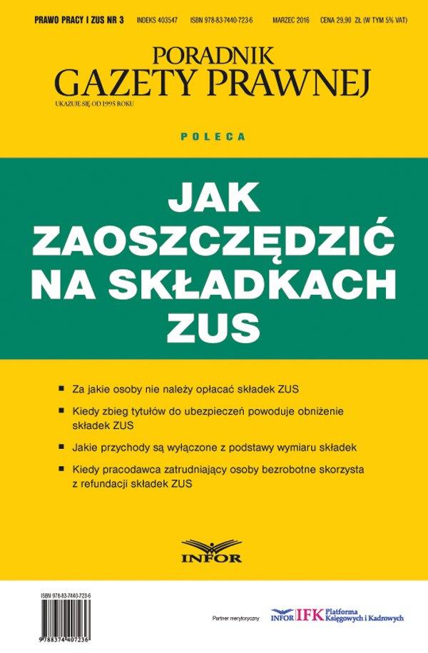 Prawo Pracy i ZUS 3/16 Jak zaoszczędzić na składkach ZUS - Ebook (Książka PDF) do pobrania w formacie PDF
