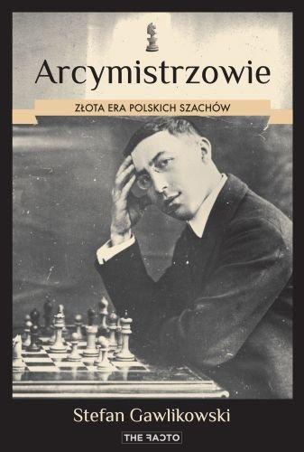 Arcymistrzowie. Złota era polskich szachów - Ebook (Książka EPUB) do pobrania w formacie EPUB