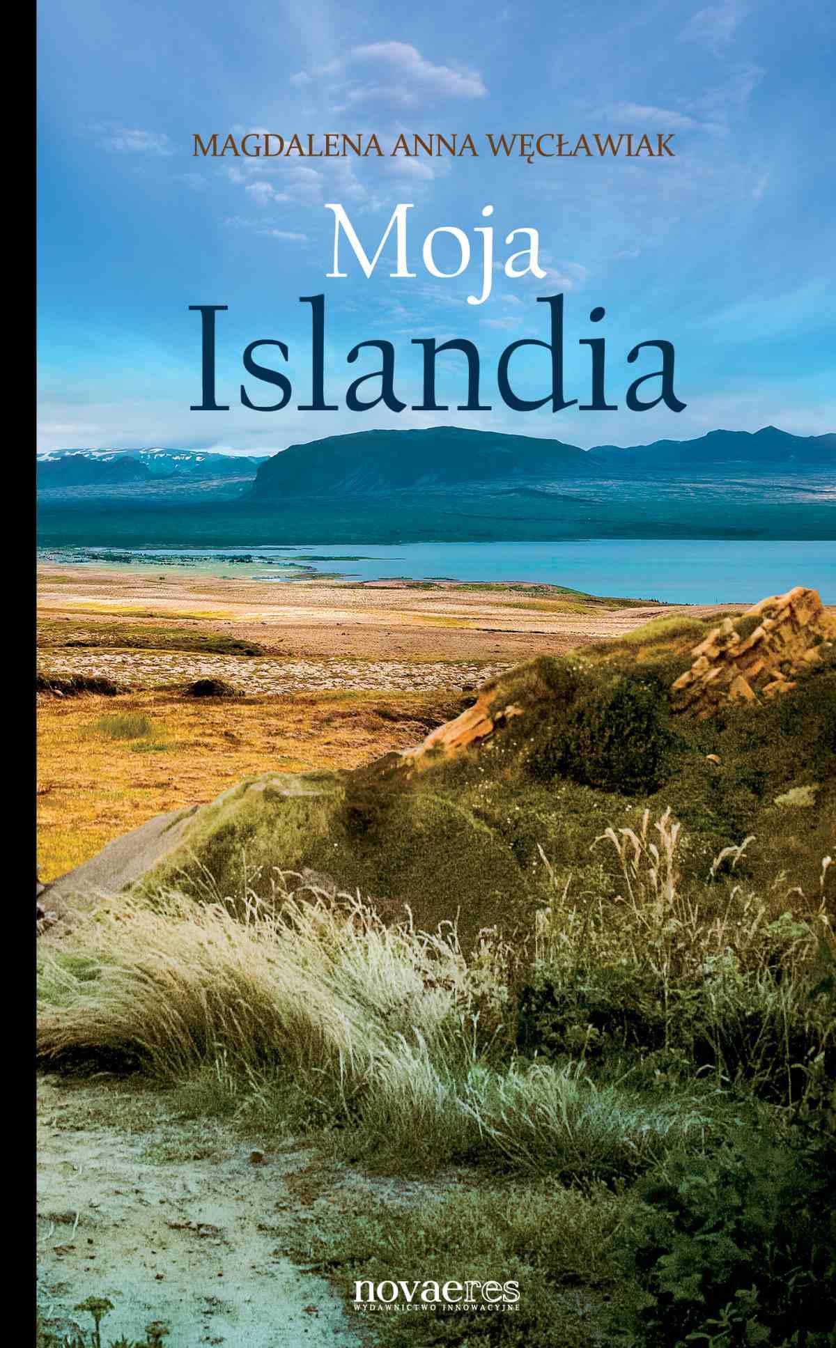 Moja Islandia - Ebook (Książka EPUB) do pobrania w formacie EPUB