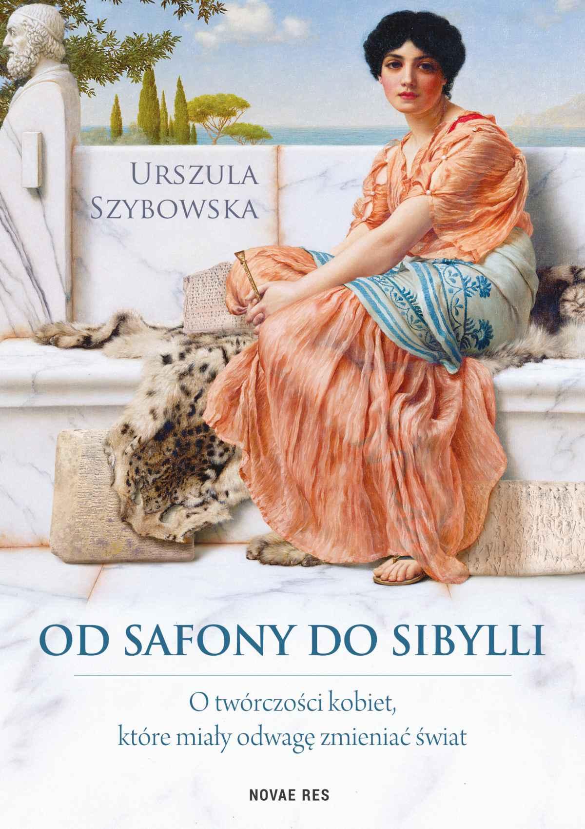 Od Safony do Sibylli. O twórczości kobiet, które miały odwagę zmieniać świat - Ebook (Książka EPUB) do pobrania w formacie EPUB