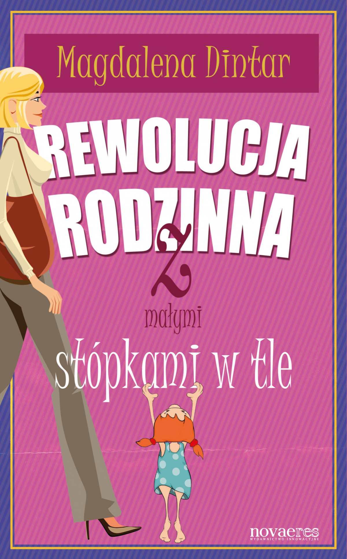 Rewolucja rodzinna z małymi stópkami w tle - Ebook (Książka EPUB) do pobrania w formacie EPUB