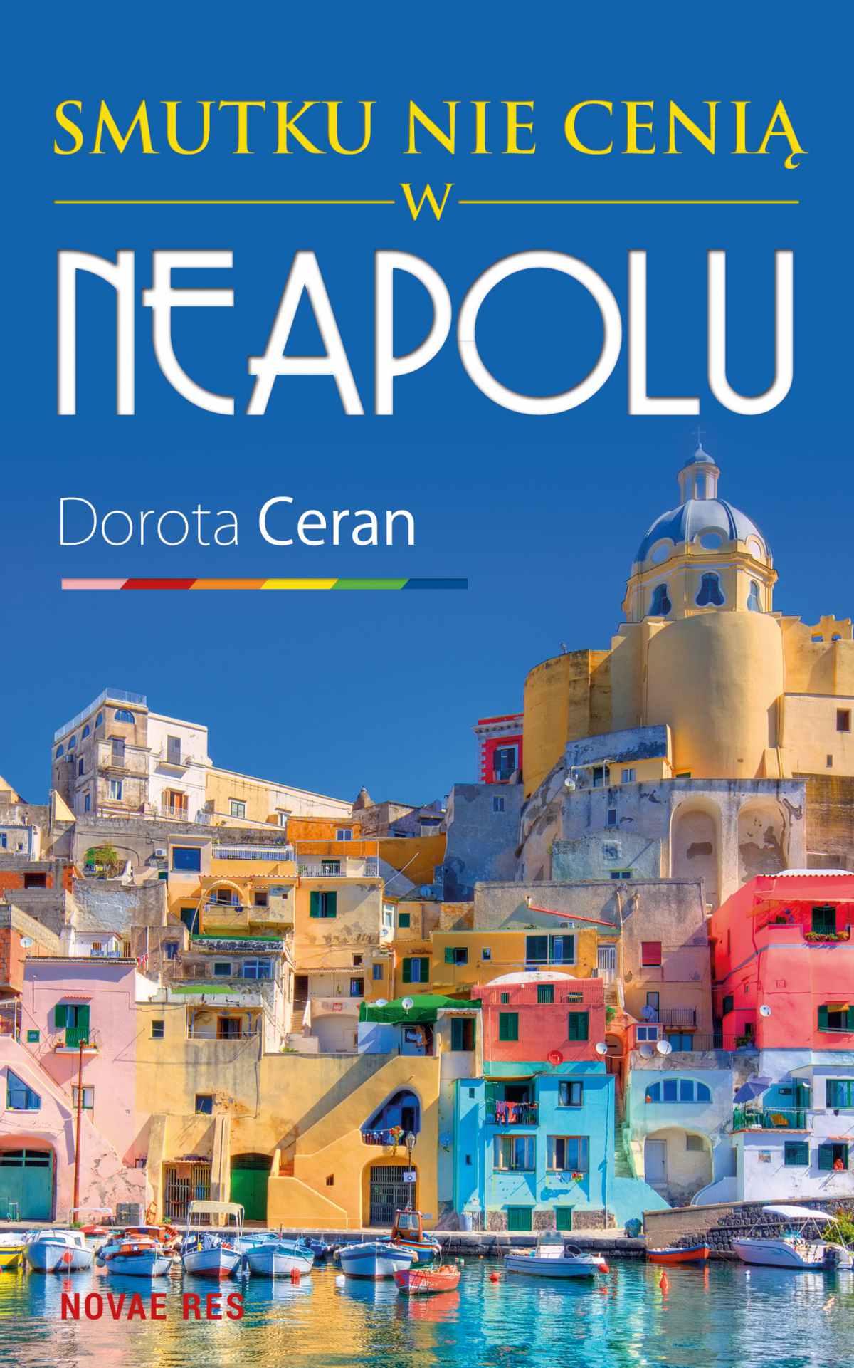 Smutku nie cenią w Neapolu - Ebook (Książka EPUB) do pobrania w formacie EPUB