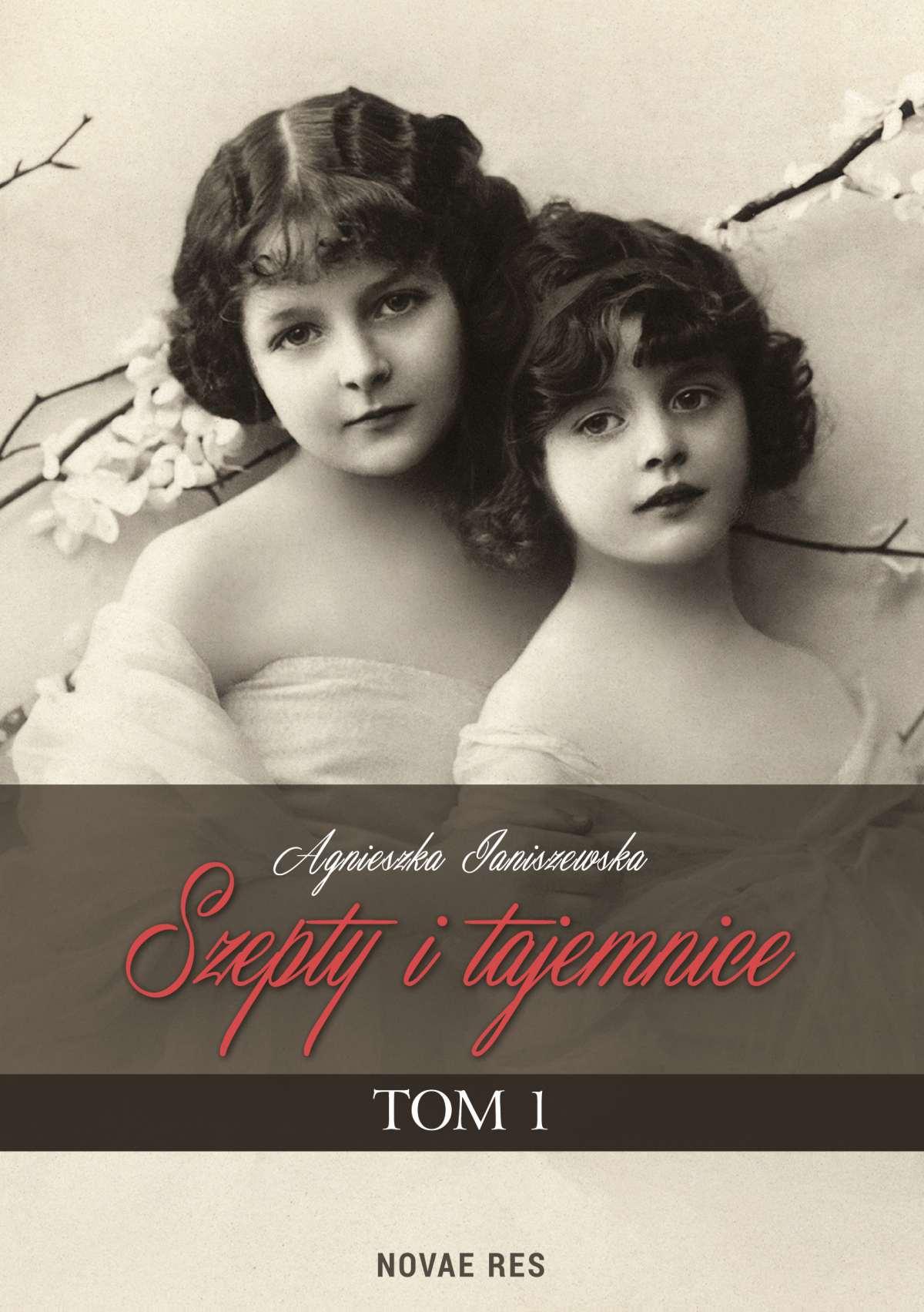 Szepty i tajemnice. Tom I - Ebook (Książka EPUB) do pobrania w formacie EPUB
