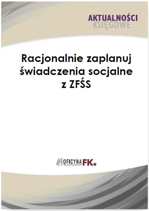 Racjonalnie zaplanuj świadczenia socjalne z ZFŚS - Ebook (Książka PDF) do pobrania w formacie PDF