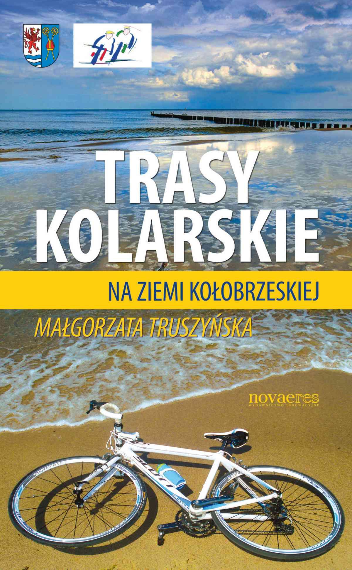 Trasy kolarskie na ziemi kołobrzeskiej - Ebook (Książka na Kindle) do pobrania w formacie MOBI