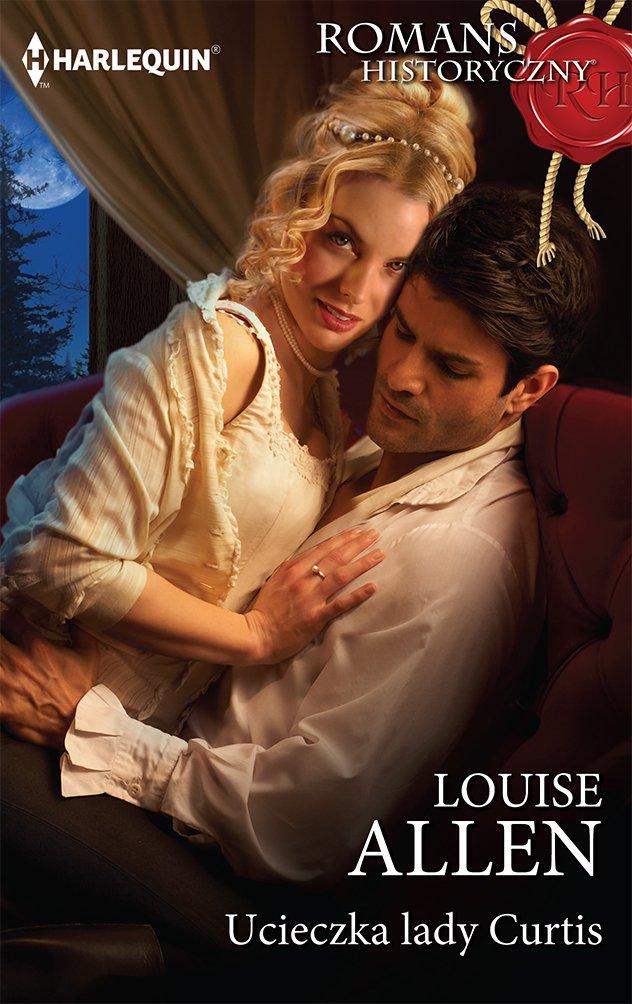 Ucieczka lady Curtis - Ebook (Książka EPUB) do pobrania w formacie EPUB