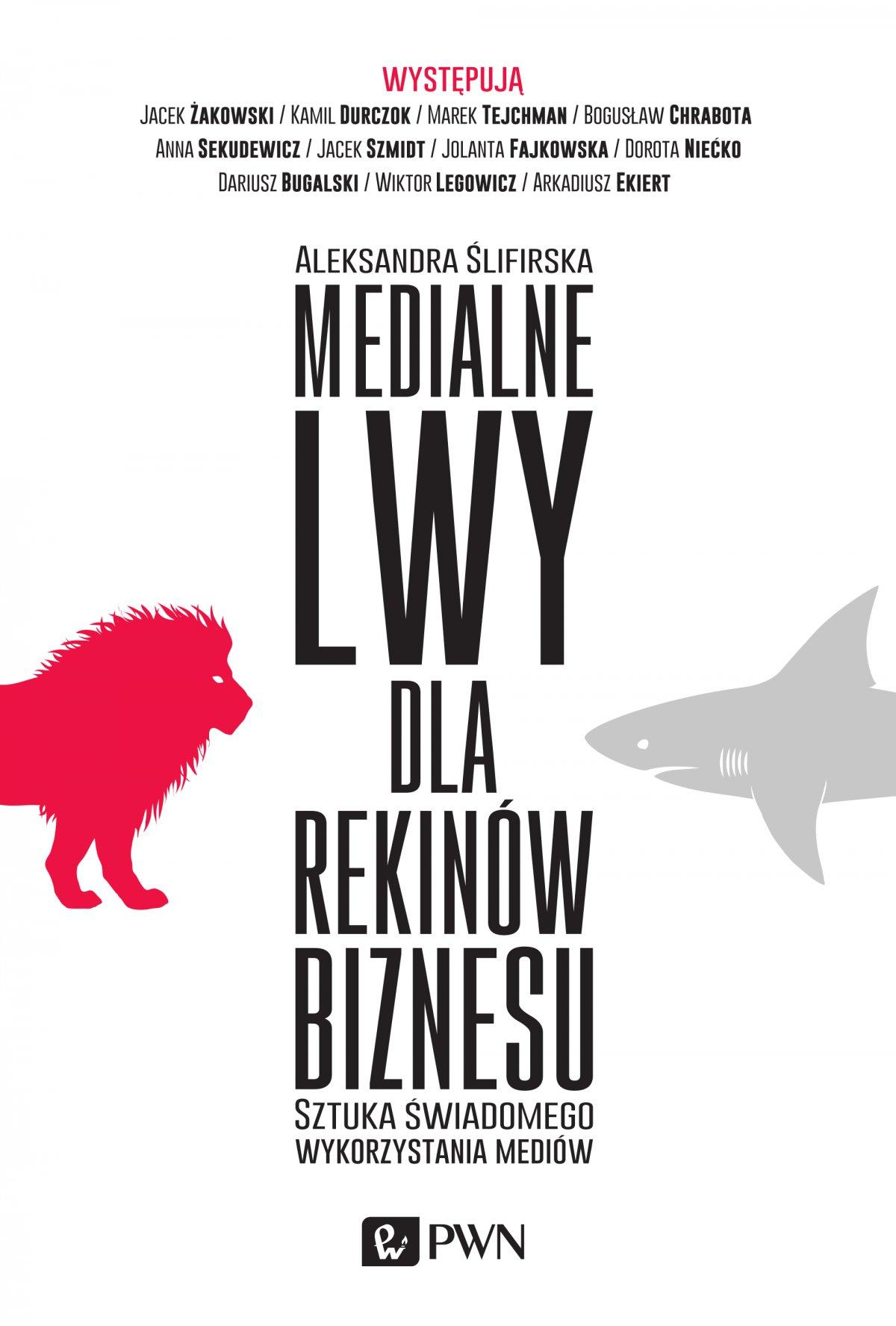 Medialne lwy dla rekinów biznesu - Ebook (Książka na Kindle) do pobrania w formacie MOBI