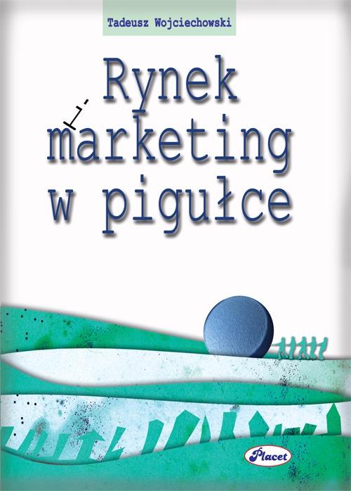 Rynek i marketing w pigułce - Ebook (Książka PDF) do pobrania w formacie PDF