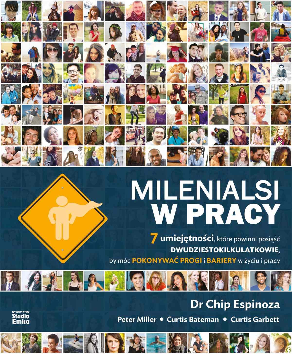Milenialsi w pracy 7 umiejętności, które powinni posiąść dwudziestokilkulatkowie, by móc pokonywać progi i bariery w życiu i pracy - Ebook (Książka EPUB) do pobrania w formacie EPUB