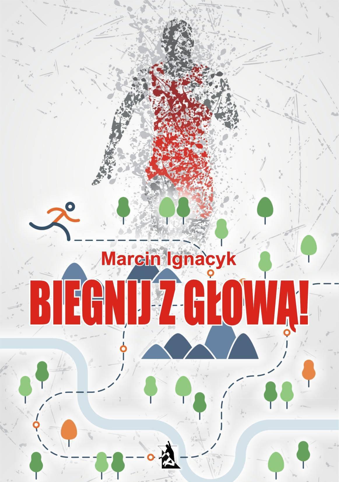 Biegnij z głową! - Ebook (Książka na Kindle) do pobrania w formacie MOBI