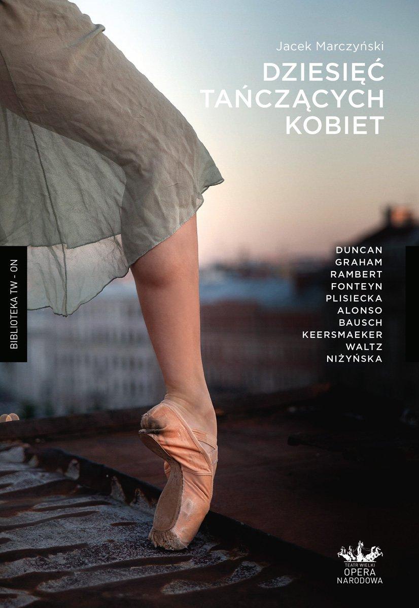 Dziesięć tańczących kobiet - Ebook (Książka na Kindle) do pobrania w formacie MOBI