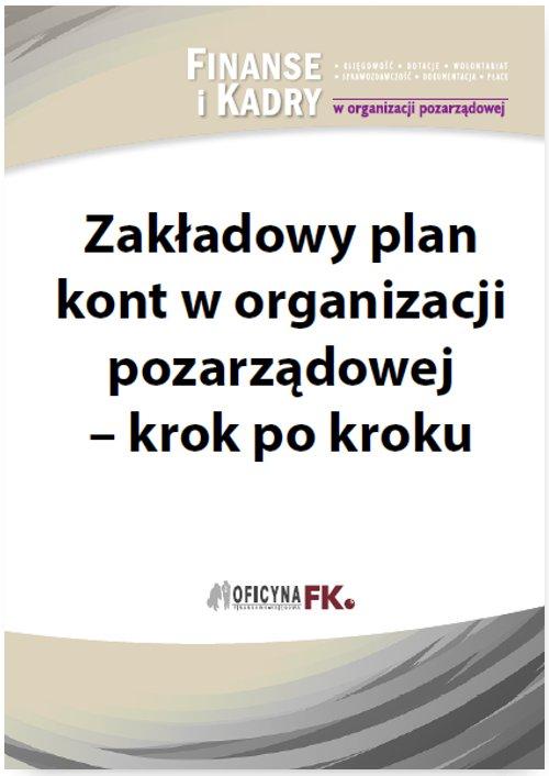 Zakładowy plan kont w organizacji pozarządowej - krok po kroku - Ebook (Książka PDF) do pobrania w formacie PDF