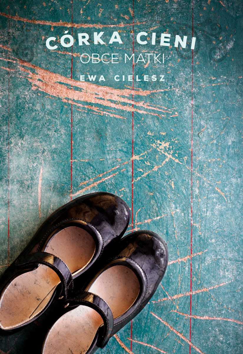 Córka Cieni. Obce matki - Ebook (Książka na Kindle) do pobrania w formacie MOBI