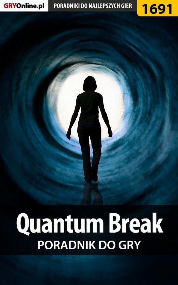 Quantum Break - poradnik do gry - Ebook (Książka PDF) do pobrania w formacie PDF
