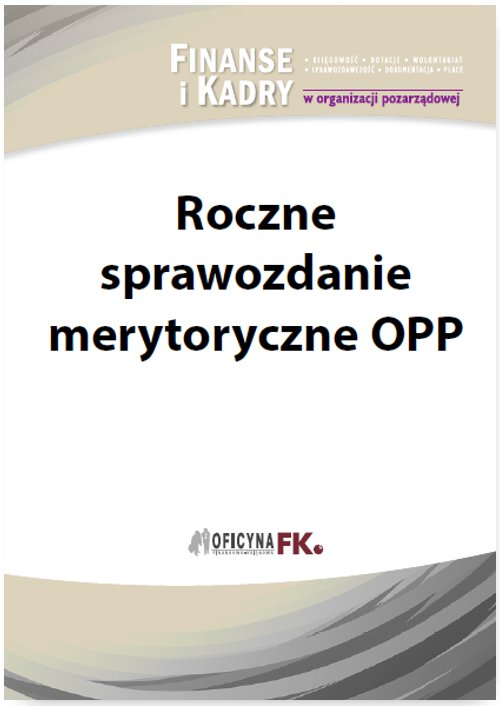 Roczne sprawozdanie merytoryczne OPP - Ebook (Książka PDF) do pobrania w formacie PDF