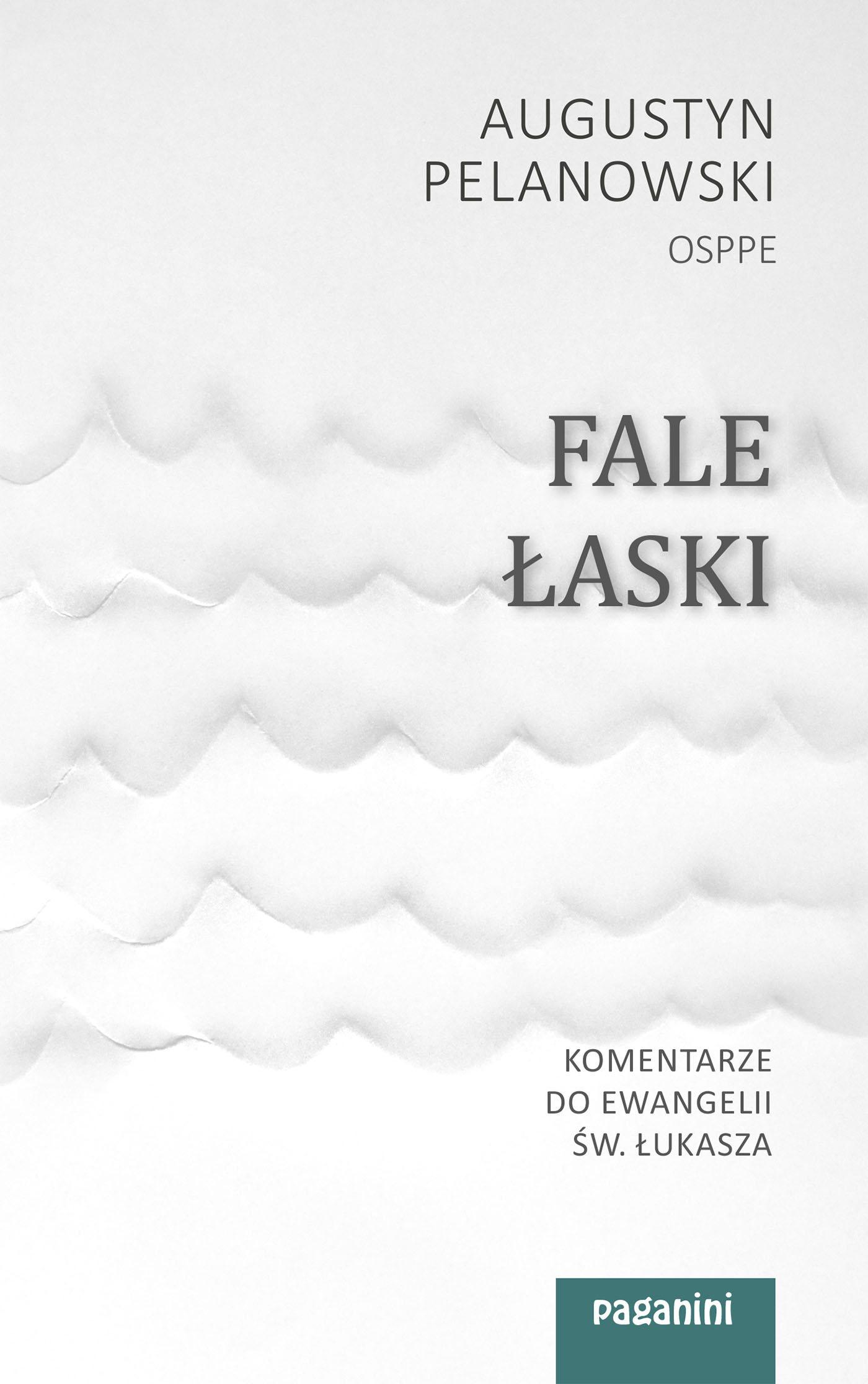 Fale łaski. Komentarze do Ewangelii św. Łukasza - Ebook (Książka na Kindle) do pobrania w formacie MOBI