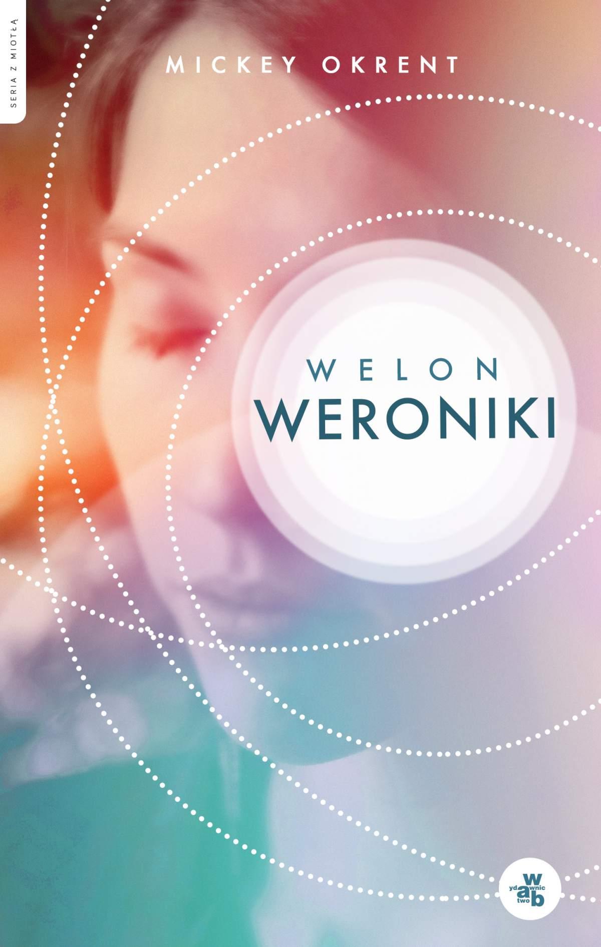 Welon Weroniki - Ebook (Książka na Kindle) do pobrania w formacie MOBI