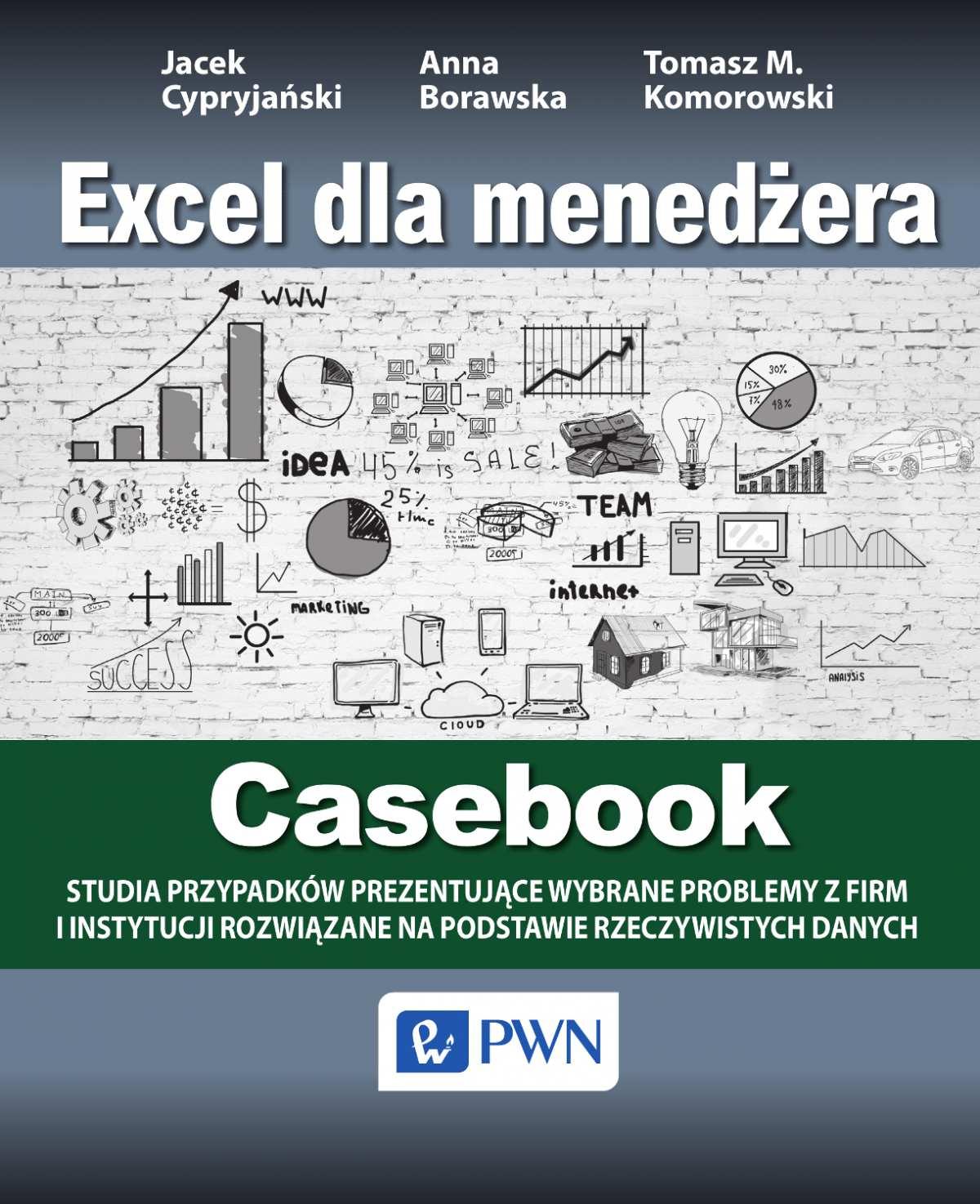 Excel dla menedżera. Casebook - Ebook (Książka na Kindle) do pobrania w formacie MOBI
