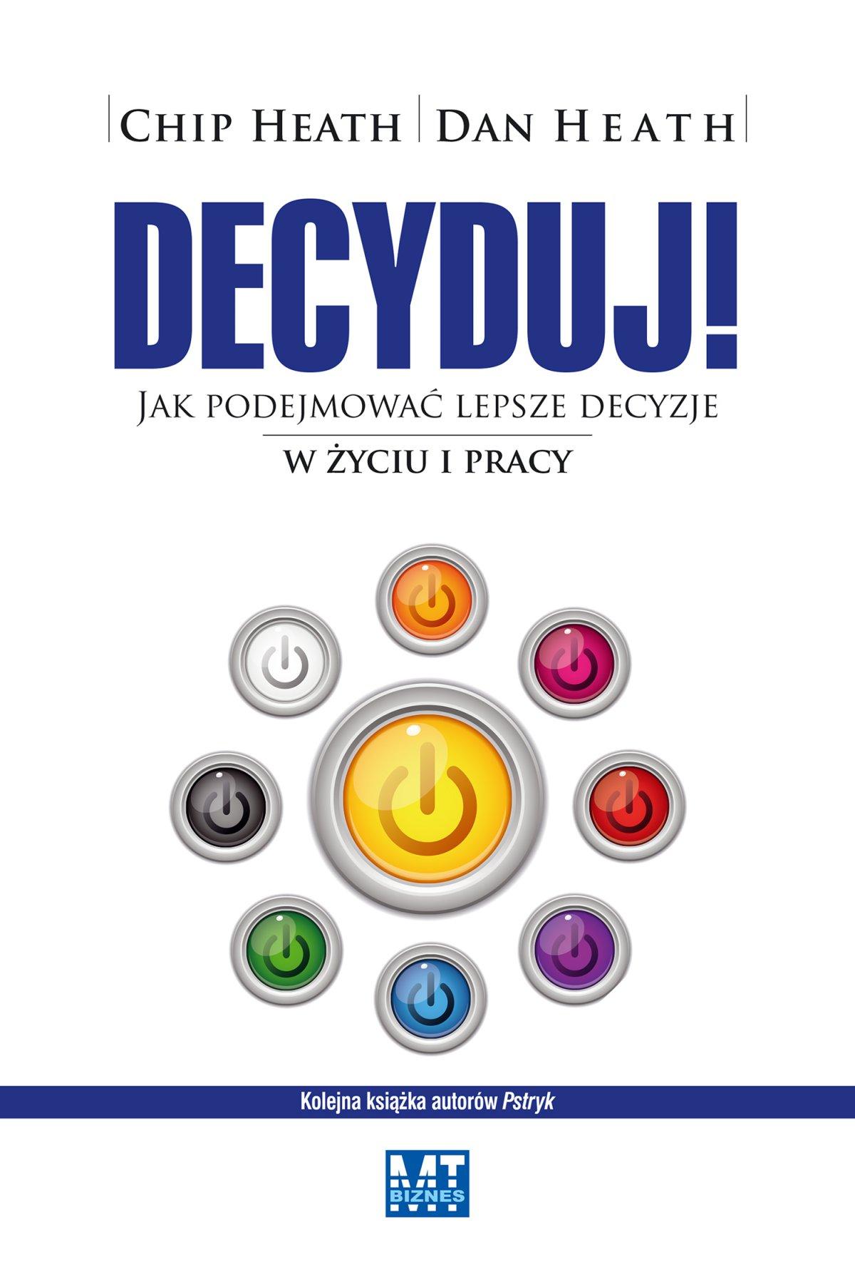 Decyduj! - Ebook (Książka EPUB) do pobrania w formacie EPUB