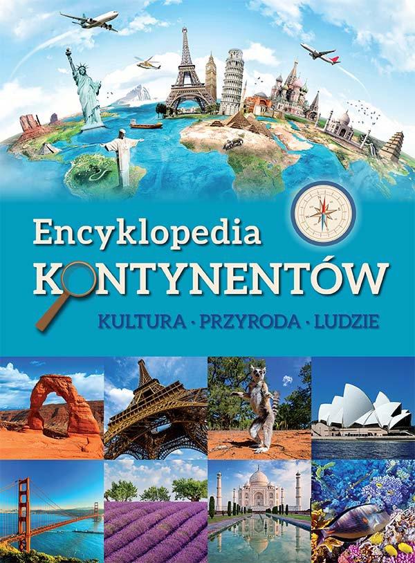 Encyklopedia kontynentów. Kultura, przyroda, ludzie - Ebook (Książka PDF) do pobrania w formacie PDF