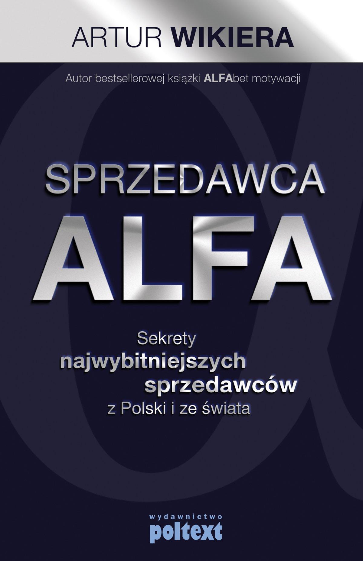 Sprzedawca Alfa - Ebook (Książka EPUB) do pobrania w formacie EPUB