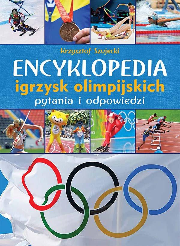 Encyklopedia igrzysk olimpijskich. Pytania i odpowiedzi - Ebook (Książka PDF) do pobrania w formacie PDF