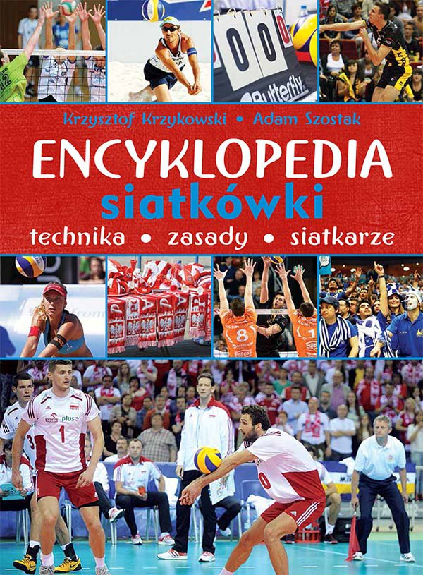 Encyklopedia siatkówki. Technika, zasady, siatkarze - Ebook (Książka PDF) do pobrania w formacie PDF