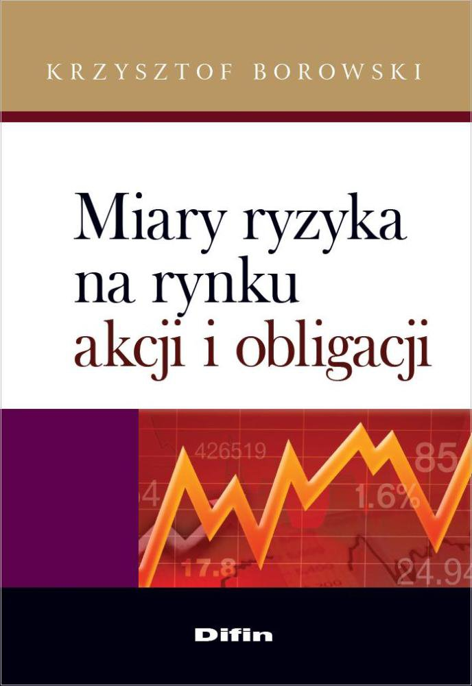 Miary ryzyka na rynku akcji i obligacji - Ebook (Książka PDF) do pobrania w formacie PDF