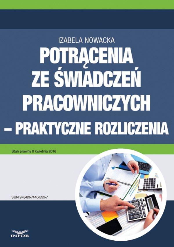 Potrącenia ze świadczeń pracowniczych - praktyczne rozliczenia - Ebook (Książka PDF) do pobrania w formacie PDF